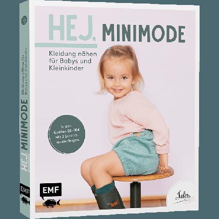 Hej. Minimode – Kleidung nähen für Babys und Kleinkinder